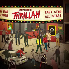 Easy Star's Thrillah mp3 Album by Easy Star All-Stars