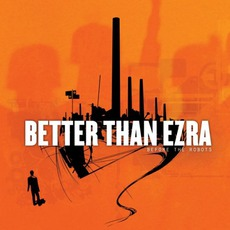 Before The Robots mp3 Album by Better Than Ezra
