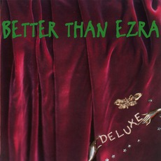Deluxe mp3 Album by Better Than Ezra