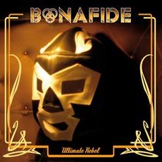 Ultimate Rebel mp3 Album by Bonafide