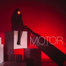 Man Made Machine mp3 Album by MOTOR