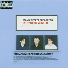 Everything Must Go (10th Anniversary Deluxe Edition) mp3 Album by Manic Street Preachers