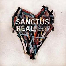 Pieces Of A Real Heart mp3 Album by Sanctus Real