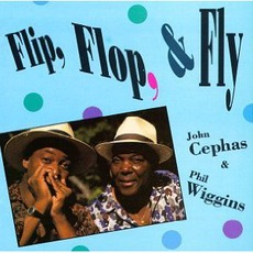 Flip, Flop And Fly by Cephas & Wiggins