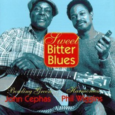 Sweet Bitter Blues (Re-Issue) by Cephas & Wiggins