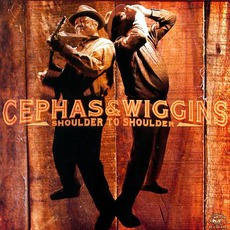 Shoulder To Shoulder mp3 Album by Cephas & Wiggins