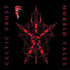 Morbid Tales (Remastered) mp3 Album by Celtic Frost