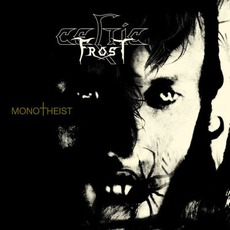 Monotheist mp3 Album by Celtic Frost