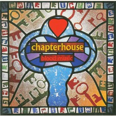 Blood Music (Limited Edition) mp3 Album by Chapterhouse