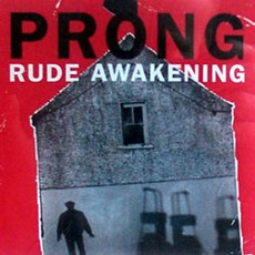 Rude Awakening mp3 Album by Prong