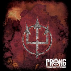 Carved Into Stone mp3 Album by Prong