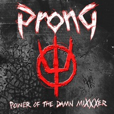 Power Of The Damn MiXXXer mp3 Remix by Prong