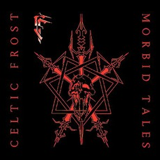 Morbid Tales / Emperor's Return (Re-Issue) mp3 Artist Compilation by Celtic Frost