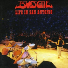 Life In San Antonio mp3 Live by Budgie