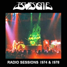 Radio Sessions 1974 & 1978 by Budgie