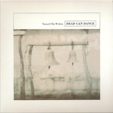 Toward The Within (Remastered) mp3 Live by Dead Can Dance