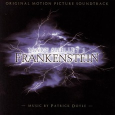 Mary Shelley's Frankenstein by Patrick Doyle