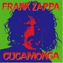 Frank Zappa: Cucamonga (Re-Issue)