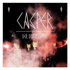 Der Druck Steigt mp3 Live by Casper