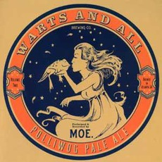 Warts & All, Volume 2 by moe.