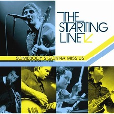 Somebody's Gonna Miss Us mp3 Live by The Starting Line