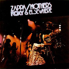 Roxy & Elsewhere mp3 Live by The Mothers Of Invention