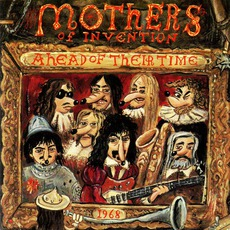 Ahead Of Their Time mp3 Live by The Mothers Of Invention