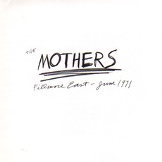 Fillmore East, June 1971 (Remastered) mp3 Live by The Mothers Of Invention
