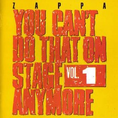 You Can't Do That On Stage Anymore, Volume 1 mp3 Live by Frank Zappa