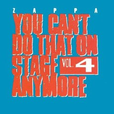 You Can't Do That On Stage Anymore, Volume 4 mp3 Live by Frank Zappa