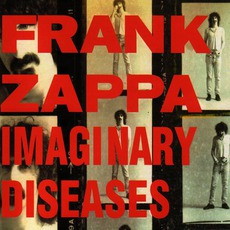 Imaginary Diseases mp3 Live by Frank Zappa