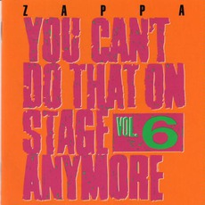 You Can't Do That On Stage Anymore, Volume 6 mp3 Live by Frank Zappa