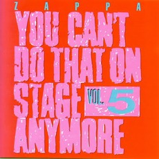 You Can't Do That On Stage Anymore, Volume 5