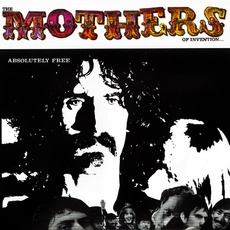 Absolutely Free (Remastered) by The Mothers Of Invention