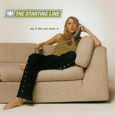 Say It Like You Mean It mp3 Album by The Starting Line