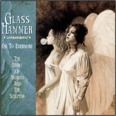 On To Evermore mp3 Album by Glass Hammer