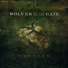 Captors mp3 Album by Wolves At The Gate