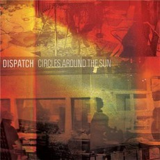 Circles Around The Sun mp3 Album by Dispatch