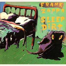 Sleep Dirt mp3 Album by Frank Zappa