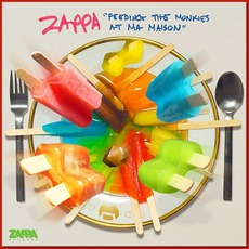 Feeding The Monkies At Ma Maison mp3 Album by Frank Zappa