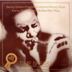 Time Speaks mp3 Album by Benny Golson With Freddie Hubbard, Woody Shaw, Kenny Barron, Cecil McBee, Ben Riley