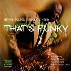 That's Funky mp3 Album by Benny Golson Funky Quintet