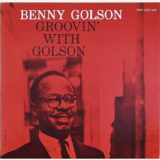 Groovin' With Golson mp3 Album by Benny Golson