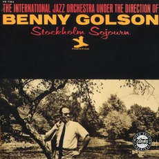 Stockholm Sojourn by Benny Golson