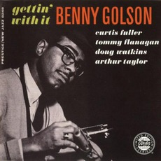Gettin' With It (Remastered) mp3 Album by Benny Golson
