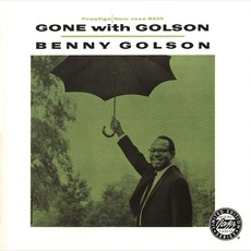 Gone With Golson (Remastered) mp3 Album by Benny Golson