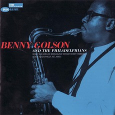 Benny Golson And The Philadelphians (Remastered) mp3 Album by Benny Golson