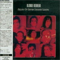 Melody Of Certain Damaged Lemons (Japanese Edition) by Blonde Redhead