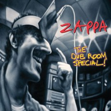 The Dub Room Special! by Frank Zappa