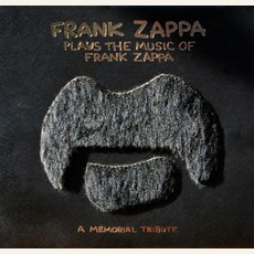 Frank Zappa Plays The Music Of Frank Zappa: A Memorial Tribute mp3 Artist Compilation by Frank Zappa